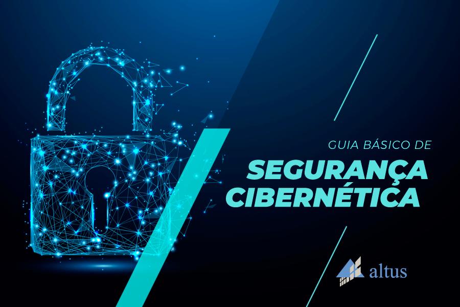 Guia básico de Segurança Cibernética Altus