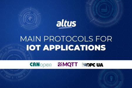 Why use the OPC UA, MQTT and CANOpen protocols in my IoT applications?