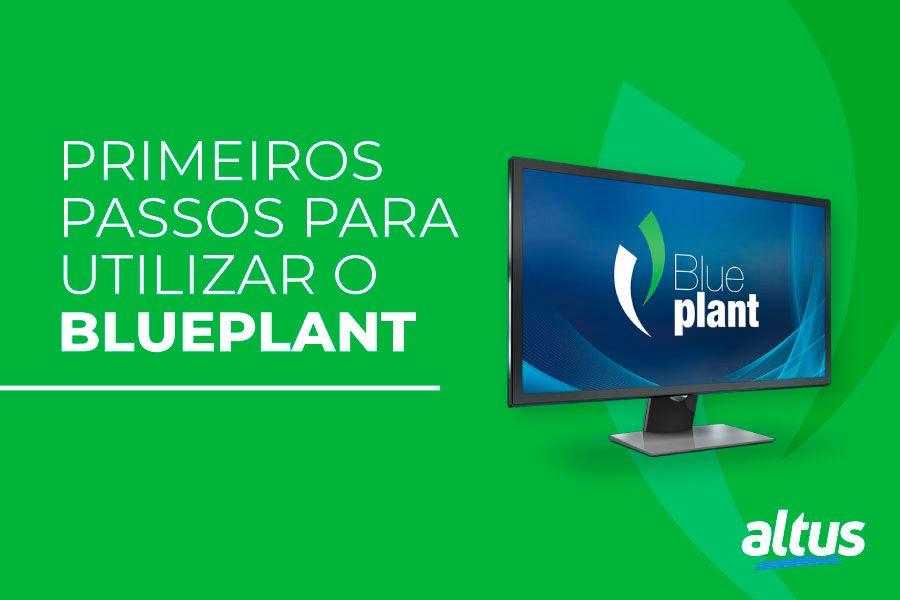 Treinamento primeiros passos para utilizar o BluePlant