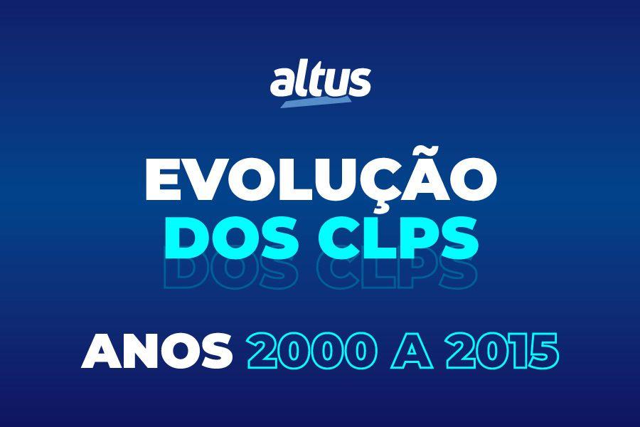 Evolução dos CLP Altus – décadas de 00 e 10